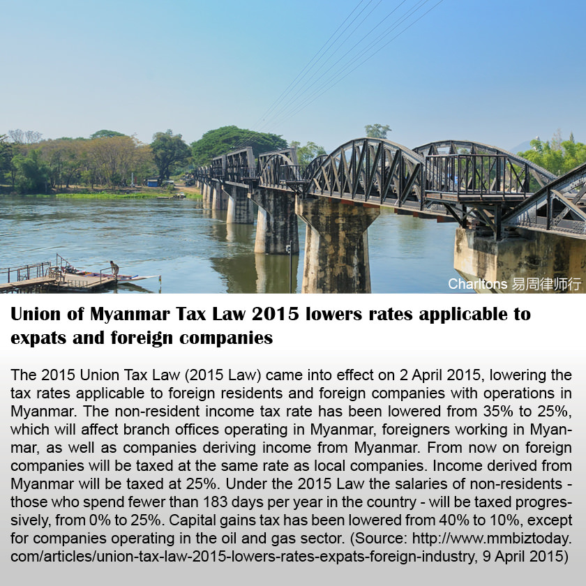 Union of Myanmar Tax Law 2015 lowers rates applicable to expats and foreign companies