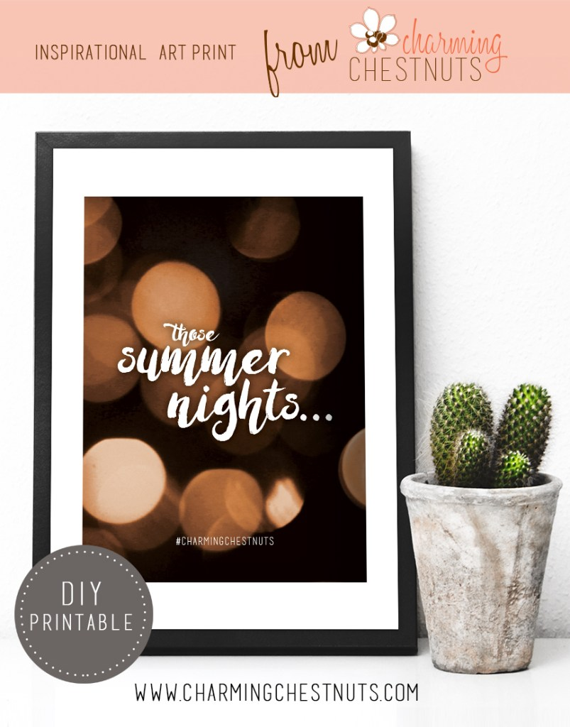 those summer nights. Printable inspirational quote from Charming Chestnuts