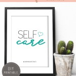 Self Care Printable inspirational quote