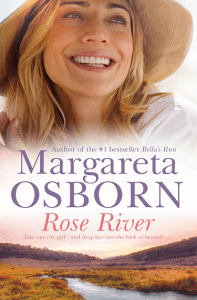 Austrlalian Rural Romance - Rose River by Margareta Osborn