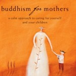 Image of mother holding child's hand- cover image for Buddhism for Mothers