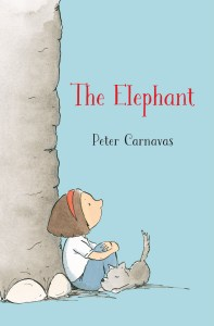 Girl sits at the foot of an elephant - cover image for Peter Carnavas' The Elephant