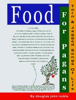 Food For Pagans by Douglas John Noble