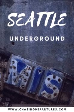 Seattle Underground | Chasing Departures