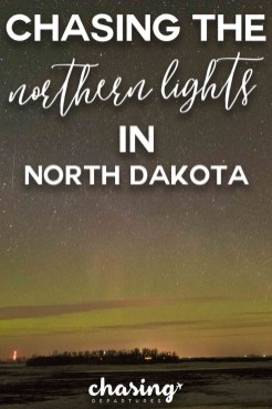 Chasing the Northern Lights in North Dakota | Chasing Departures