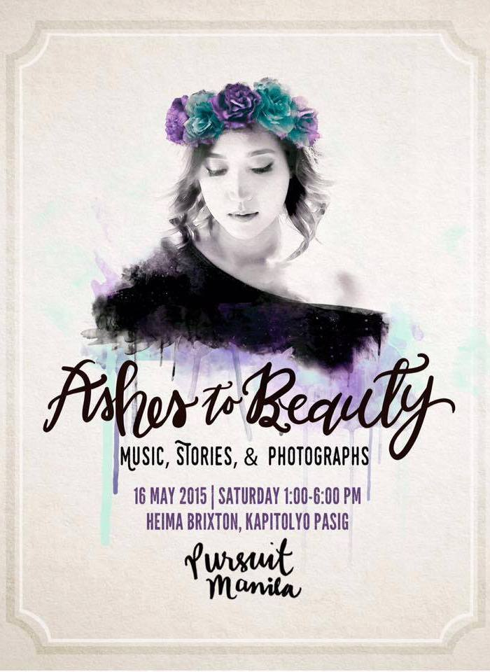 Pursuit Manila x Ashes to Beauty