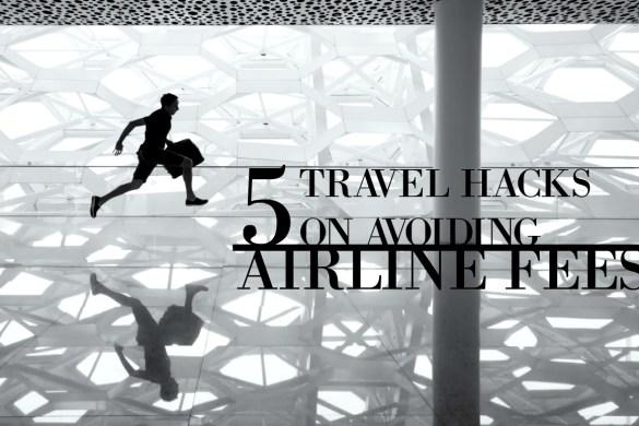 5 hacks on avoiding airline fees 2