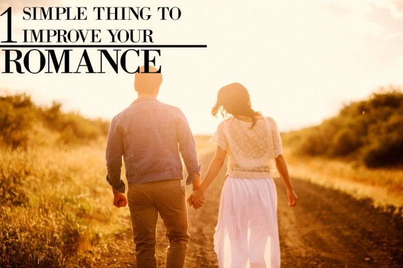one simple thing to improve your romance 1