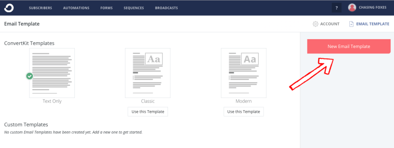 """ConvertKit's email template screen with an arrow pointing to the """"New Email Template"""" button"""