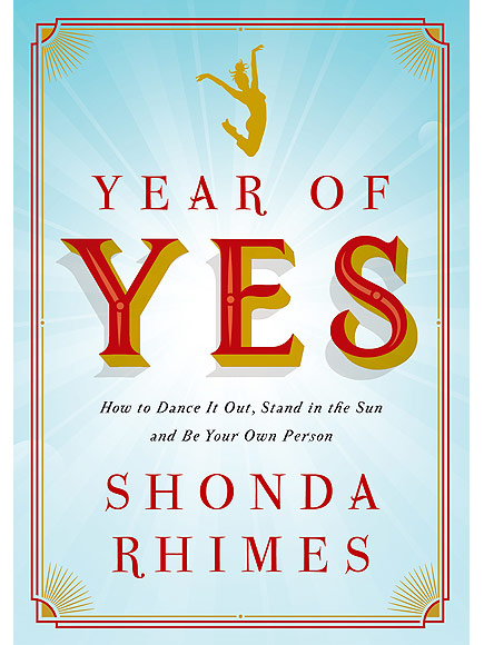 Year of Yes by Shonda Rhimes explores a year of affirmation of self