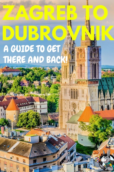 Croatia Travel Blog_Things to do in Croatia_How To Get From Zagreb to Dubrovnik and from Dubrovnik to Zagreb