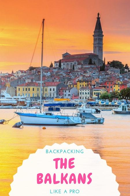 Balkans Travel Blog_How to Go Backpacking Through the Balkans