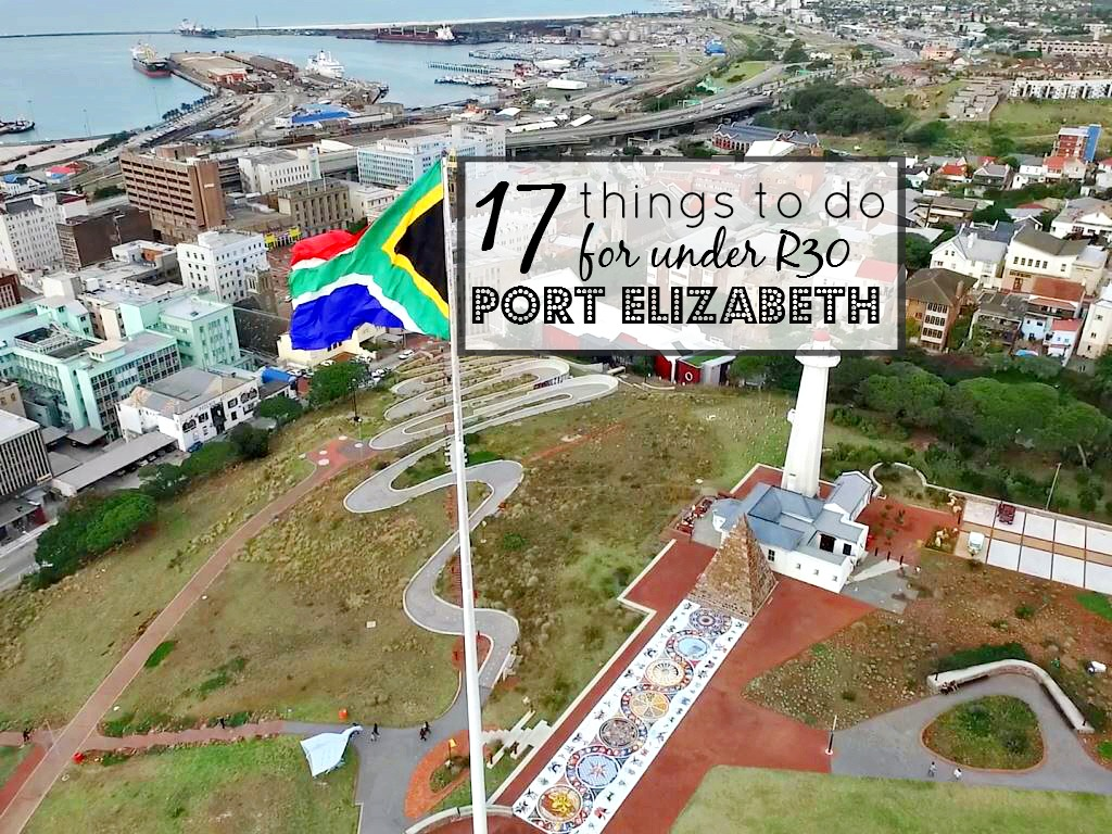 17 Things to Do for Under R30 in Port Elizabeth - #17adventures