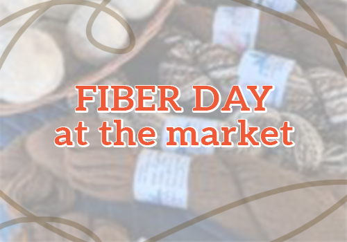 Fiber Day at the Market