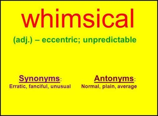 Learn English word whimsical