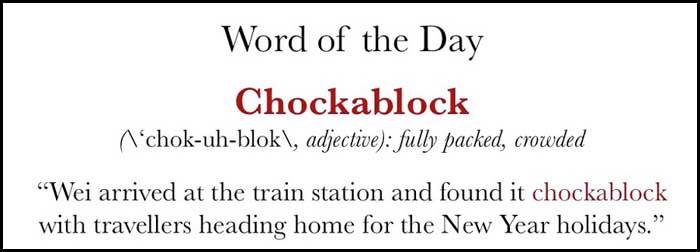 Learn English word Chockablock and increase your English vocabulary