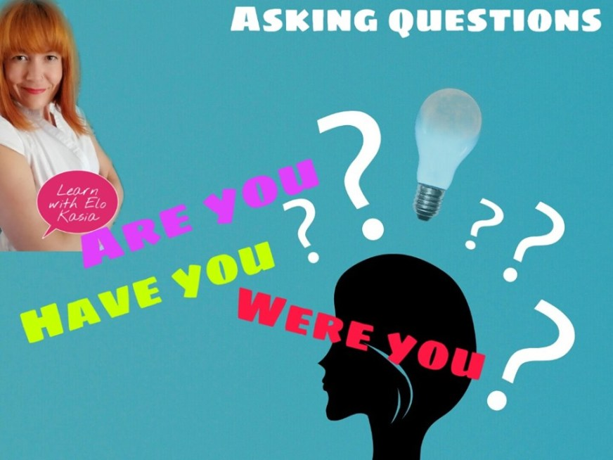 Asking English questions in most used verbs Tenses