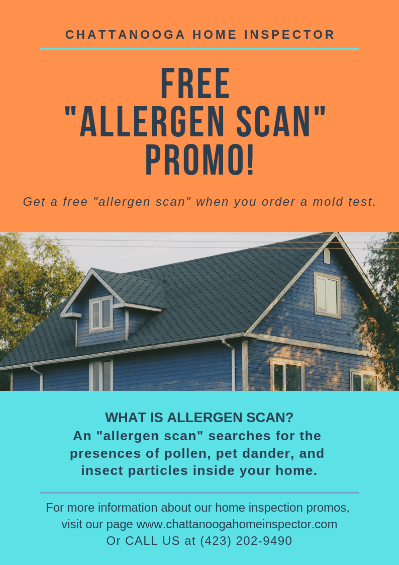 Chattanooga Home Inspector 2019 Promo  Allergen Scan Chattanooga