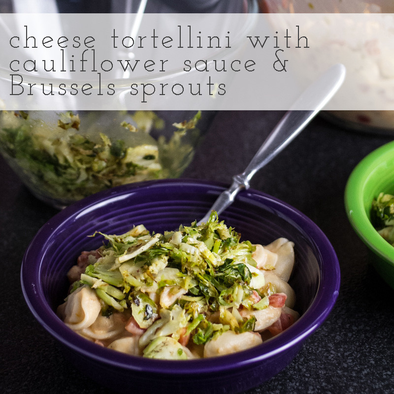 This cheese tortellini is fresh and delicious, topped with cauliflower sauce, Brussels sprouts, and tomatoes. It's a great vegetarian dinner! | recipe from Chattavore.com