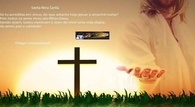 As crônicas da sexta-feira Santa