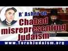 R Asher Meza on Chabad misrepresenting Judaism