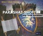 Parashat Shoftim - Who Is Guarding Me?