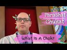 Parshat Chukat What Is A Chok? | Chukat