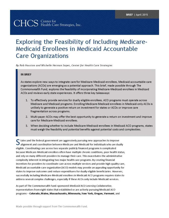 Exploring The Feasibility Of Including Medicare Medicaid Enrollees In Medicaid Accountable Care Organizations Center For Health Care Strategies