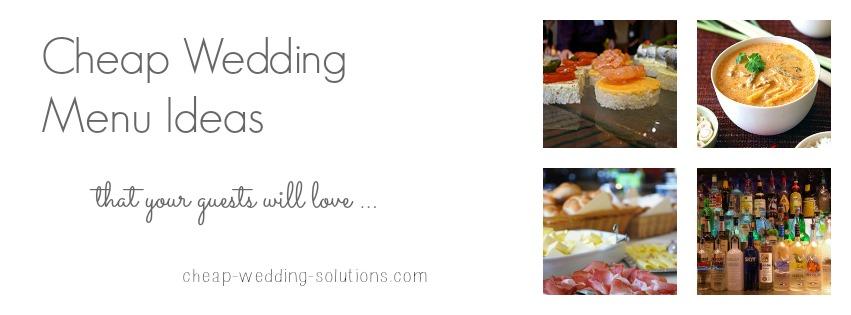 Wedding Menu Ideas On A Budget For Spring Summer Fall