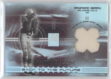 2003 Donruss Elite Back to the Future Threads #BF4 - Raymond Berry/250 - Courtesy of CheckOutMyCards.com