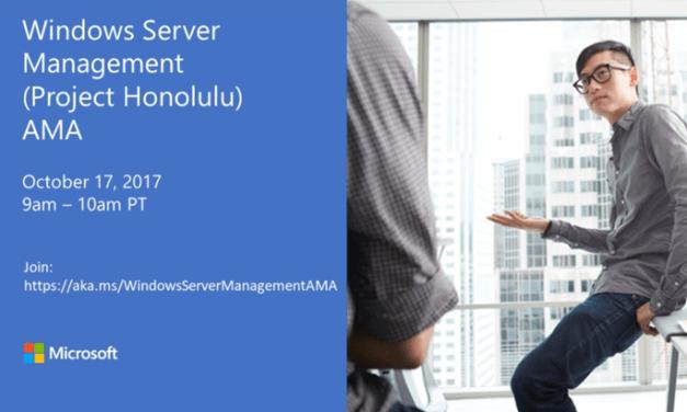 Join us for Windows Server Management (Project Honolulu) AMA #MVPBuzz #MVPHour