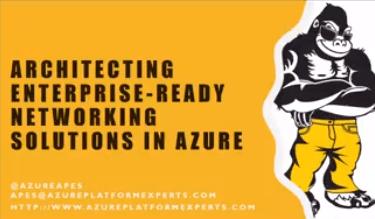 @MVPDays V-Conf – Architecting Enterprise-Ready Network Solutions in Azure by @PDTIT