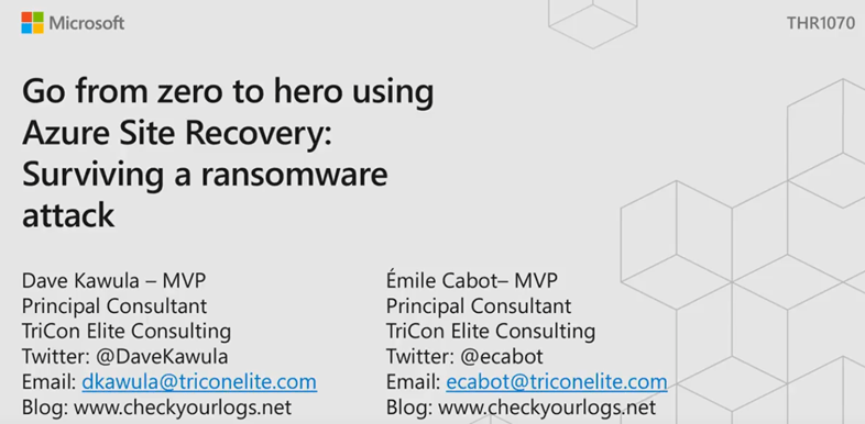 #MSIgnite THR1070 – Go from Zero to Hero using Azure Site Recovery: Surviving a Ransomware Attack – Session Recording now live #Azure #AzureSiteRecovery #Ransomware