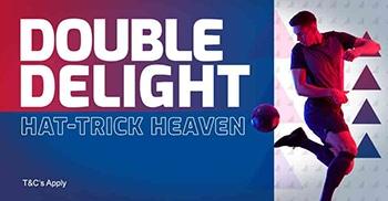 Double Delight Hat-trick Heaven