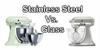 KitchenAid Bowls: Glass vs Stainless Steel | Chef's ...