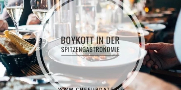 Boykott in der Spitzengastronomie