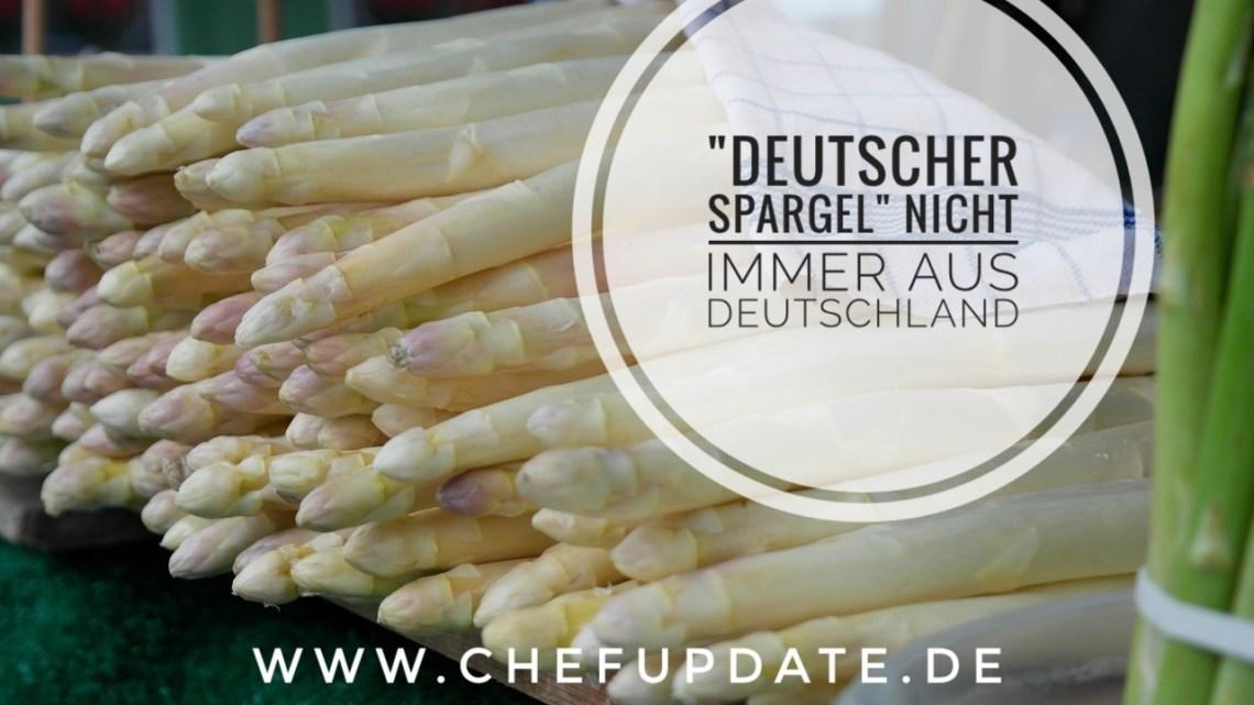 """""""Deutscher Spargel"""" nicht immer aus Deutschland!!!"""