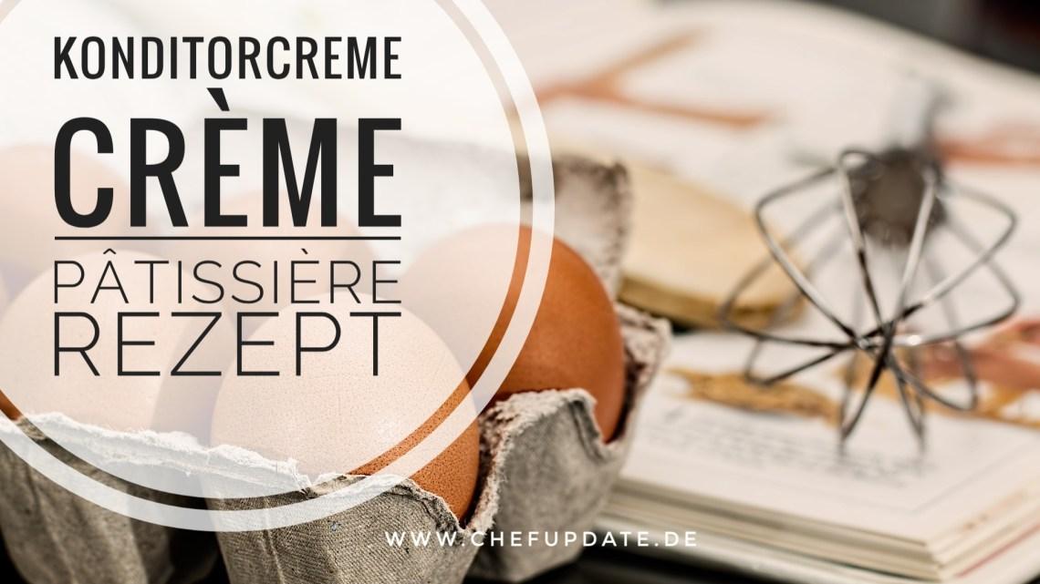 Konditorcreme – Crème Pâtissière – Rezept
