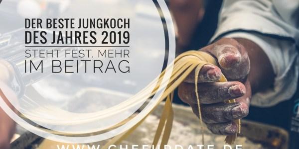 Der beste Jungkoch 2019 steht fest! – Mehr im Beitrag
