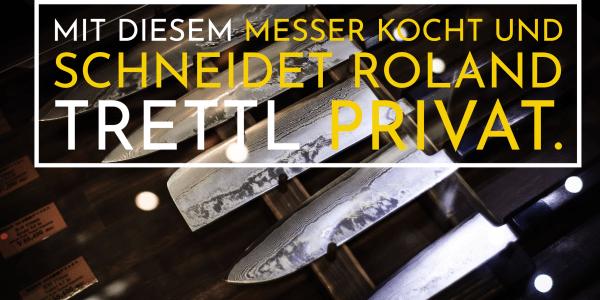 Mit diesem Messer kocht und schneidet Roland Trettl privat.