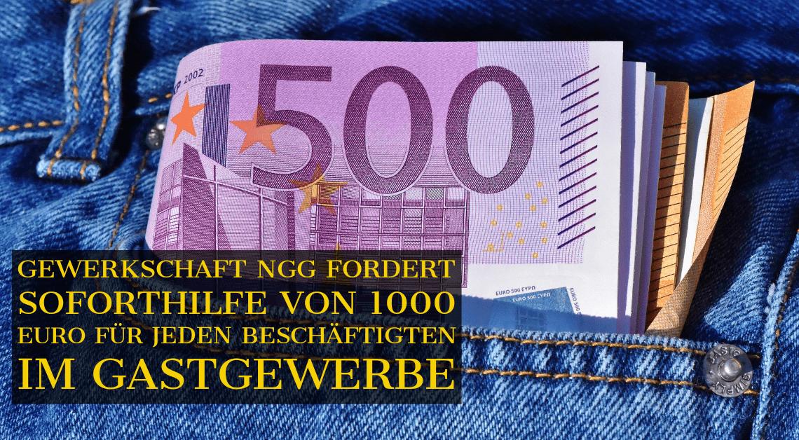 Gewerkschaft NGG fordert Soforthilfe von 1000 Euro für jeden Beschäftigten im Gastgewerbe
