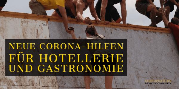 Neue Corona-Hilfen für Hotellerie und Gastronomie