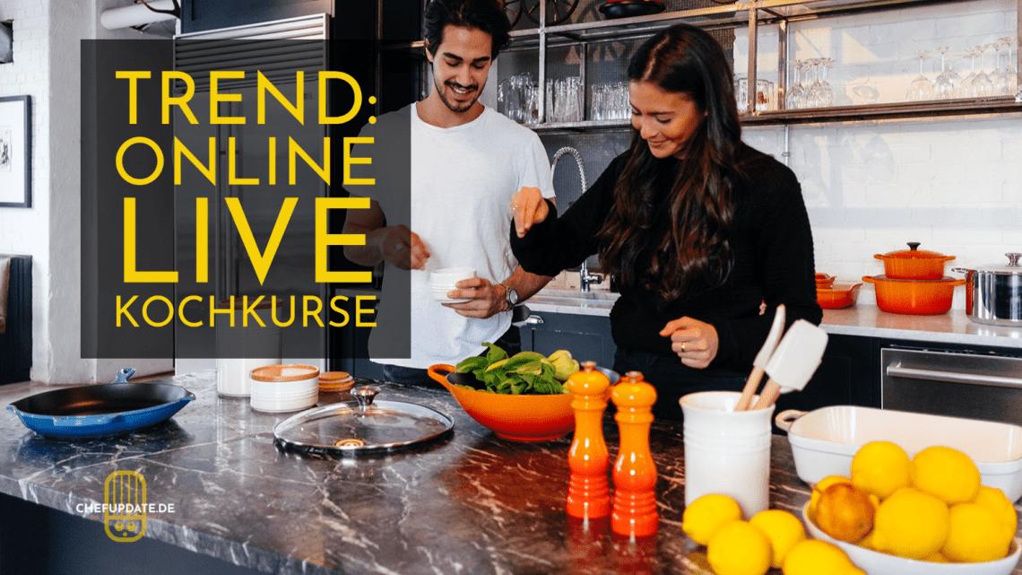 Trend: Online Live Kochkurse