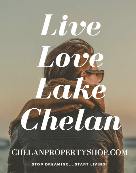 Live the Dream in Lake Chelan Colleen Fischesser RE/MAX Advantage