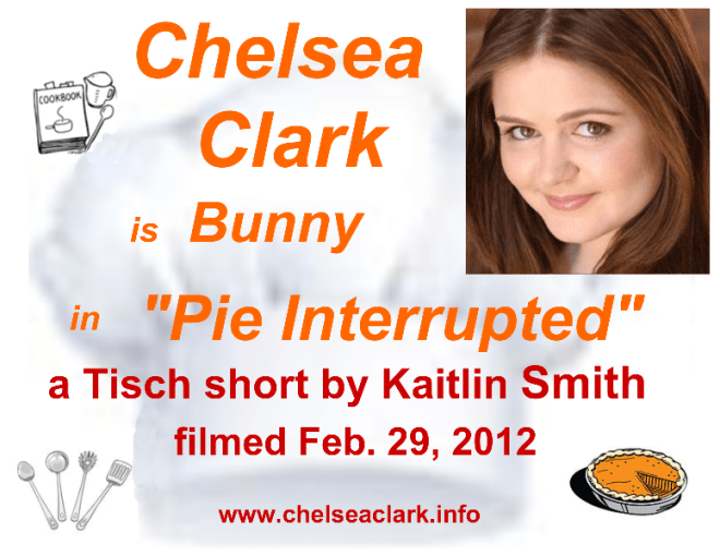 Chelsea Clark in Kaitlin Smith's PIE INTERRUPTED