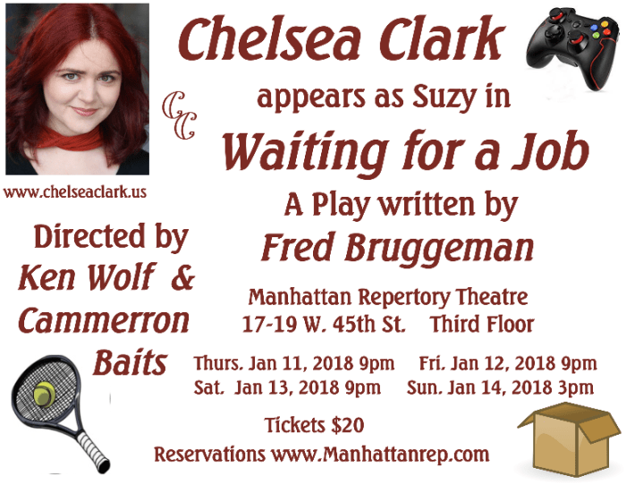 Chelsea Clark as Suzy in Fred Bruggeman's WAITING FOR A JOB, at Manhattan Repertory Theatre, January 2018