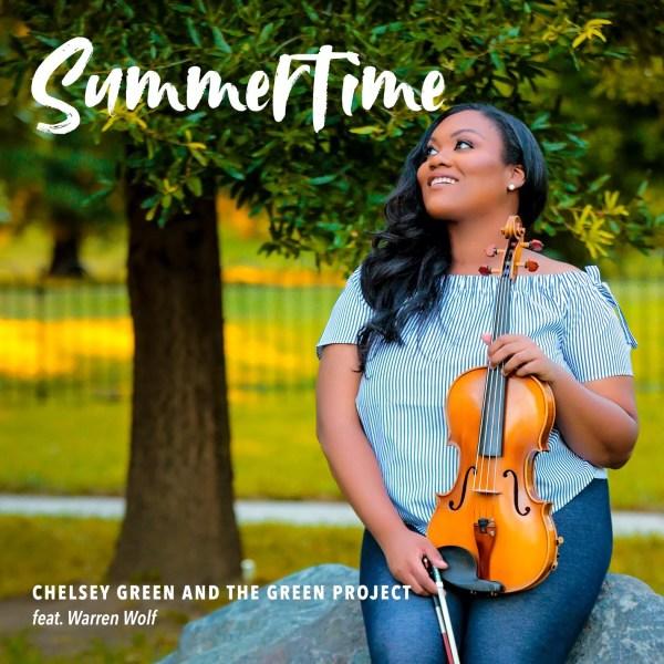 Music Summertime Feat. Warren Wolf Chelsey Green