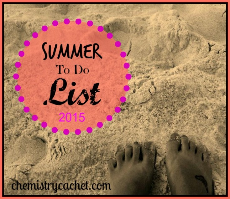 Toes in the sand and other fun summer to dos chemistrycachet.com