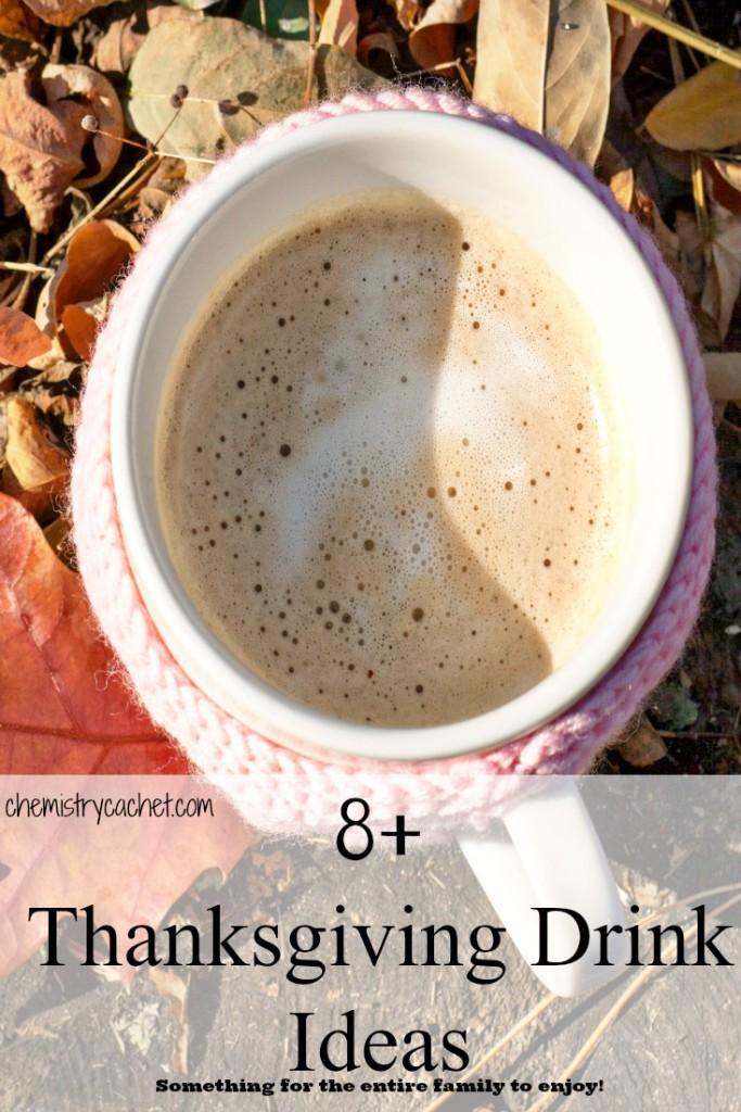 8+ Thanksgiving Drink Ideas!