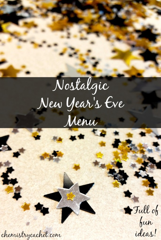 Nostalgic New Year's Eve Menu complete with fun things we always loved as a kid! chemistrycachet.com